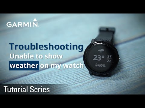 tutorial---troubleshooting:-unable-to-show-weather-on-my-watch