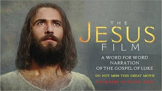 Jesus Film according to Luke's Gospel - English HD