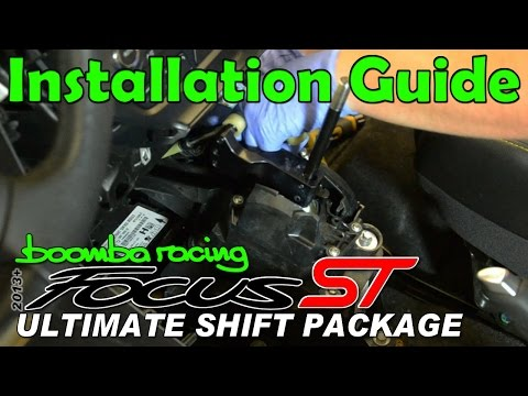 2013 + Focus ST Ultimate Shift Package Installation - Boomba Racing