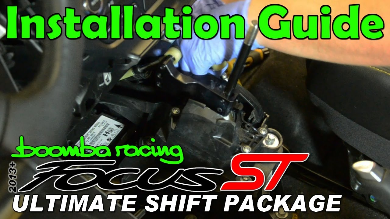 2013 focus st ultimate shift package installation boomba racing