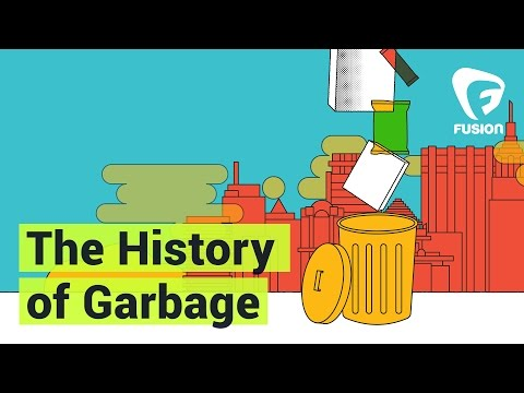 The History Of Garbage