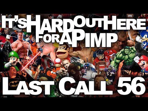 It's Hard Out Here for a Pimp - Last Call Podcast 56 (live)