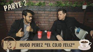 "Checo´s Café Ep 1.- Entrevista a Hugo ""El cojo felíz"" parte 2"