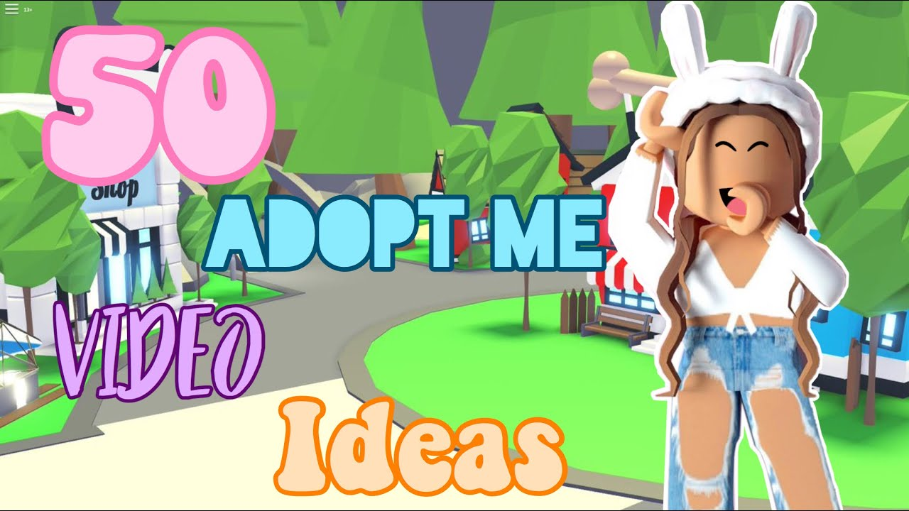 50 Different Adopt Me Video Ideas Itshoneybunny Youtube