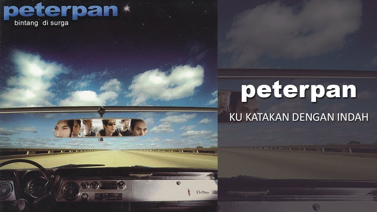 Peterpan - Ku Katakan Dengan Indah (Official Audio)
