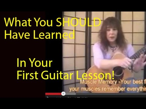 What You SHOULD Have Learned In Your 1st Guitar Lesson!