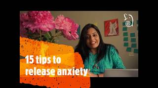 15 Simple Tips for Anxiety Release