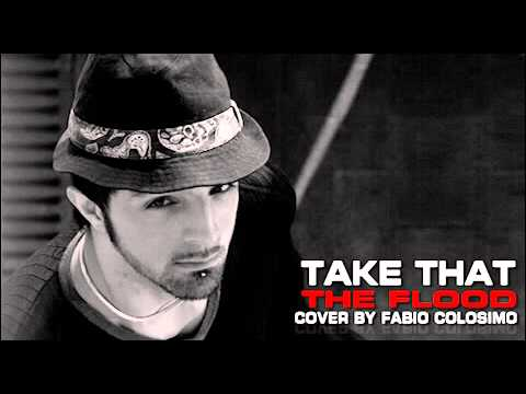 Take That - The Flood (Fabio Cover)