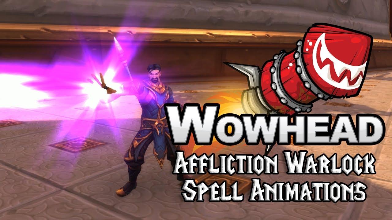 [Legion] Affliction Warlock Spell Animations