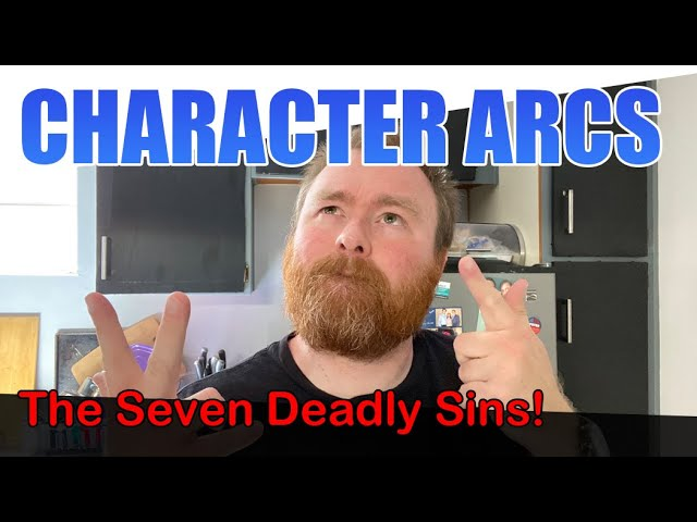 Using the Seven Deadly Sins as Character Arc Inspiration (Camp NaNoWriMo July)
