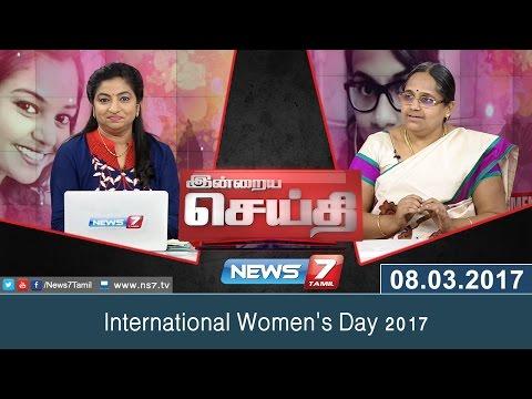 International Women's Day 2017 | Indraiya Seithi | News7 Tamil