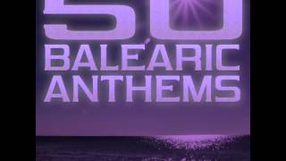 50 Balearic Anthems  - Best of Ibiza Trance House Vol.2 [PROMO MIX]