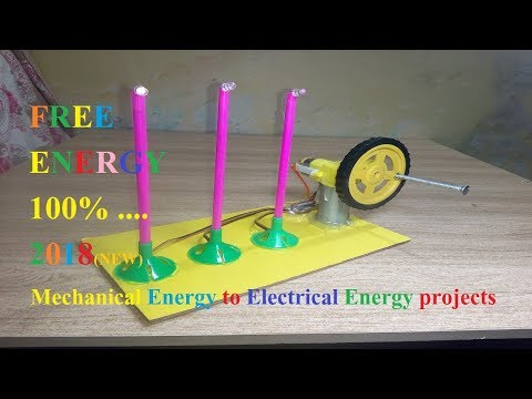 How To Convert Mechanical Energy Into  Electrical  Energy || new 2018 || school model project||