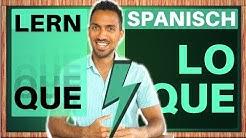 QUE - LO QUE - LO CUAL - Relativsätze auf Spanisch lernen