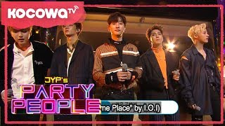 """[JYP's Party People] Ep.12_B1A4 sing """"In the Same Place"""" by I.O.I"""