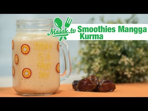 Resep Smoothies Mangga Kurma