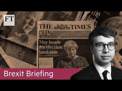 How UK's election will affect Brexit   Brexit Briefing