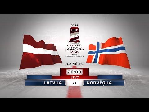 | LATVIA - NORWAY | 2018 IIHF Ice hockey U18 World Championship Division 1, Group A