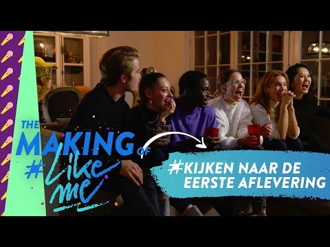 The making of #LikeMe   De cast kijkt samen naar de allereerste aflevering
