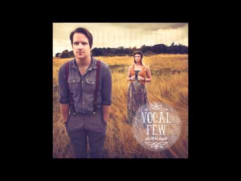 Vocal Few - We'll Make It Someday (Lyrics)