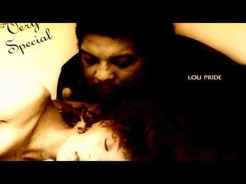 Lou Pride - Very Special
