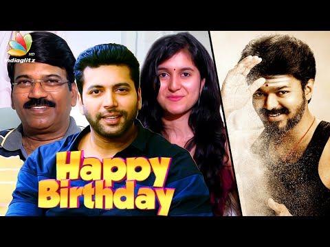 Happy Birthday Vijay : Jayam Ravi, Dhamu & more| ilayathalapathy 61 Mersal Spl