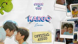 eevee - Kargo (Stuck On You OST) (Official Audio)