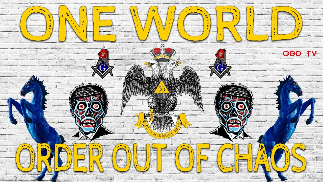 (ONE WORLD) ORDER OUT of CHAOS ODDTV
