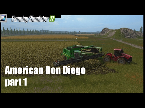 Farming Simulator 17, American Don Diego Map First Look & Gameplay Part 1