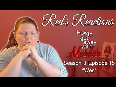 How To Get Away With Murder S03E15: Wes | Reaction | Part 1