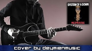 system of a down byob guitar cover playthrough hd