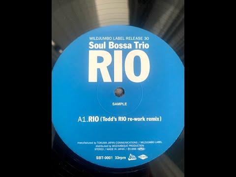 Soul Boss Trio - Rio - Todd Edwards re-work remix