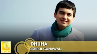 Sahrul Gunawan - Dhuha (Official Music Video)