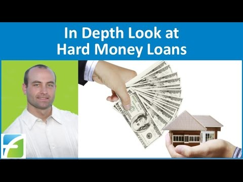 In Depth Look at Hard Money Loans