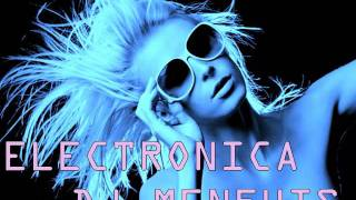LA MEJOR MUSICA ELECTRONICA (tribal house)  MIX 2011 - DJ MENFHIS