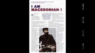 Macedonian president 1903 year, Nikola Karev:  I'm Macedonian and nothing else