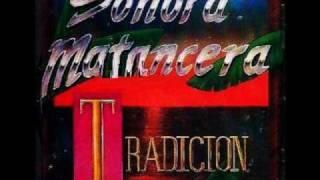 Yayo el Indio y la Sonora Matancera, yo vine pa´ ve
