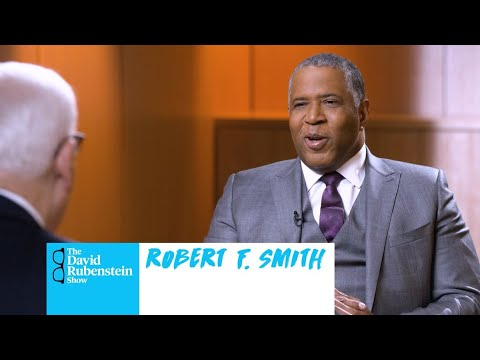 The David Rubenstein Show: Robert F. Smith