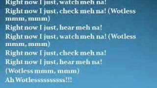 Wotless with lyrics-  Kes the Band