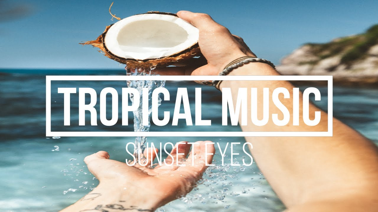 Download Tropical House) INOSSISunset Eyes (Free download)