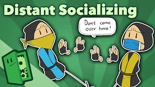Distant Socializing - Gaming in the Time of COVID - Extra Credits
