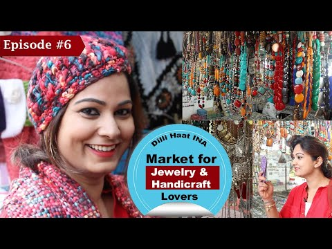 Delhi Haat INA, Shopping and Food Guide | Must Visit Place in Delhi