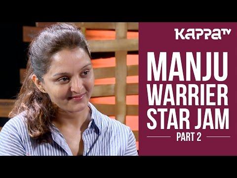 Manju Warrier - Star Jam (Part 2) - Kappa TV