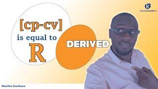 Cp - Cv = R Derivation | Mayers Formula Derivation Kisembo Academy