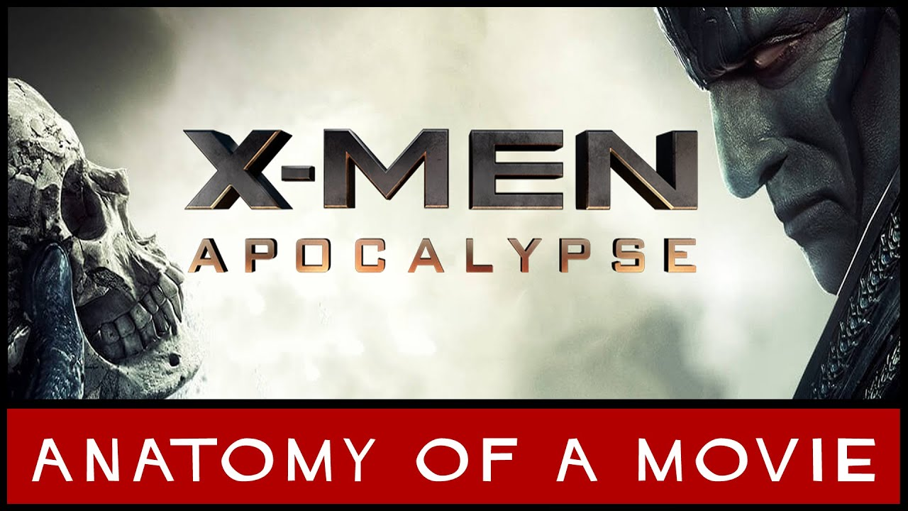 X Men Apocalypse Review Anatomy Of A Movie Youtube