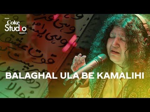 Balaghal Ula Be Kamalihi, Abida Parveen, Coke Studio Season 11, Episode 7