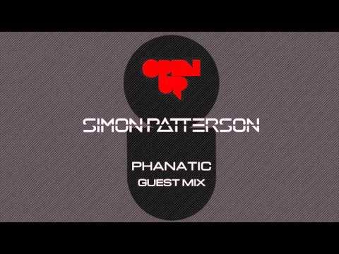 Simon Patterson - Open Up - 146 - Phanatic Guest Mix