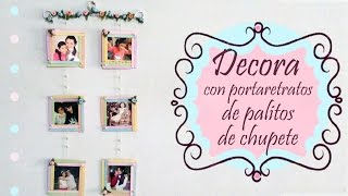 DIY / DECORA TU CUARTO CON PORTARETRATOS COLGANTES HECHOS CON PALITO DE CHUPETE - bt
