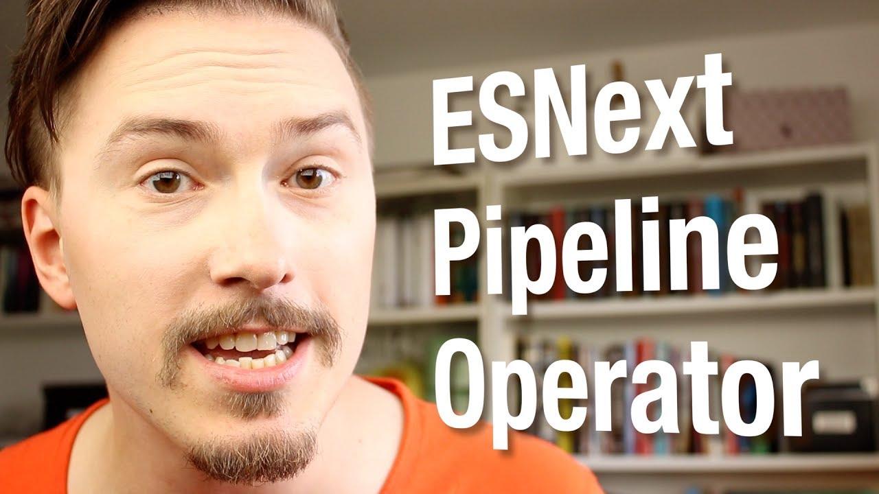 esnext pipeline operator fun fun function