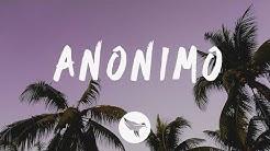 ÑAKI BOYZ - Anonimo (Letra /Lyrics)